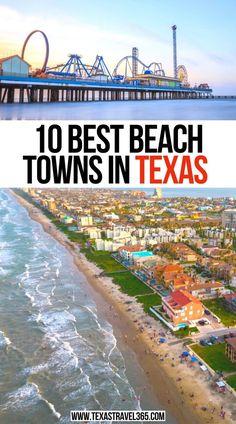 10 Best Beach towns in Texas | Cutest Beach Towns In Texas | texas beach towns | best beach towns in texas | small beach towns in texas | best beaches in texas | texas roadtrip ideas | texas beach vacation | Texas travel weekend getaways | places to go in texas | beautiful beaches in texas | corpus christi texas beach | texas travel | things to do in texas | #texasbeach #beachtravel #texasbeachtowns #travel