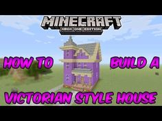 How to Build a Victorian House in Minecraft: Minecraft Xbox One (Minecra...