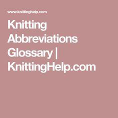 Knitting Abbreviations Glossary | KnittingHelp.com