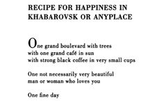 "Lawrence Frelinghetti, ""Recipe for Happiness Khaborovsk or Anyplace"""