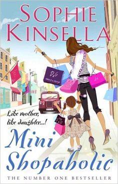 Mini Shopaholic: (Shopaholic Book 6): Amazon.co.uk: Sophie Kinsella: 8601300323787: Books