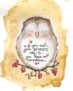 Love the owl and the saying.