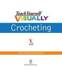 Teach yourself visually crocheting kukicanje