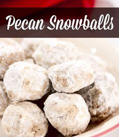 best pecan snowballs cookie recipe ever!