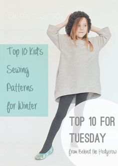 Top 10 kid's sewing patterns for winter // Behind the Hedgerow