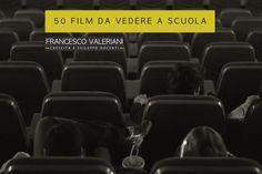 50 FILM DA VEDERE A SCUOLA