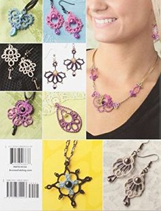 Tatted Jewelry: 11 Stunning Designs Including Necklaces, Earrings and Pendants