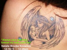 Tattoo I want to get for Natalie. Put clothes on the angel. The baby to look more like a baby, with the wings coming down and around the baby, almost like swaddling underneath put what's written on picture. :)))))))