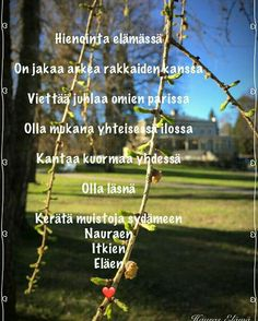 Finnish Words, Beautiful Mind, Mindfulness, Quotes, Life, Quotations, Consciousness, Quote, Shut Up Quotes