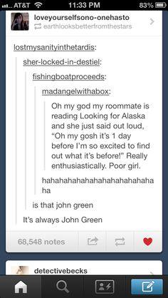 "John Green trolls people on tumblr ""fishingboatproceeds"""