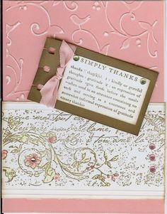 Vintage Thank You Stamps: Very Vintage roller, Simply Thank You Paper: pink from stash, white, soft suede Ink: pretty in pink, old olive Accessories: rhinestones, embossing folder, spiral punch, ribbon   Read more: http://www.splitcoaststampers.com/gallery/photo/1579124#ixzz31vSElUI2