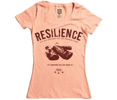 Resilience T-Shirt I need this!!