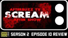 Scream Season 2 Episode 10 Review w/ Bex Taylor-Klaus | AfterBuzz TV