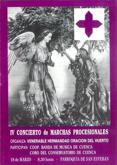 Semana Santa 1994 IV Concierto de Marchas Procesionales organizado por la Hermandad de la Oración del Huerto (de San Esteban)