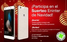 Participa en el #suerteo navideño de Eninter y entra en el sorteo de un Huawei P8 Lite. ¡Recuerda seguirnos en redes sociales!