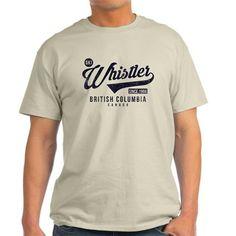 whistler british columbia T-Shirt on CafePress.com