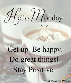 Hello Monday Inspirations - Hello Monday Inspirations Source by ZeLenka_O Monday Morning Quotes, Happy Monday Quotes, Good Monday Morning, Monday Motivation Quotes, Monday Memes, Monday Monday, Monday Morning Motivation, Friday Meme, Manic Monday