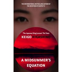 A Midsummer's Equation, by Keigo Higashino