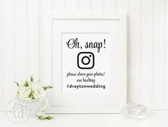 Oh Snap Wedding Photo Sharing Sign  Personalized with Custom