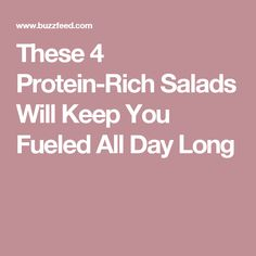 These 4 Protein-Rich Salads Will Keep You Fueled All Day Long