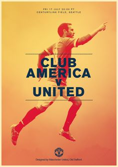 Match poster: Club America vs Manchester United (pre-season friendly), 17 July 2015. Designed by @manutd
