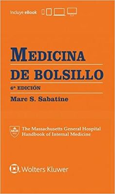 Medicina de bolsillo / editor, Marc S. Sabatine Massachusetts General Hospital, Internal Medicine, Discovery, Ebooks, University, Board, Medicine, Teachers, Pockets