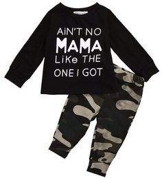 Baby boy outfit. Black long sleeve shirt. Camo print pants. Shirt reads ain't no mama like the one I got.