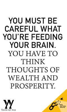 Love this quote you have to be careful about the thoughts you tell yourself even about money.  I was telling my good friend this just yesterday. Great quote even better post! http://youngyetwise.com/live-richer-dropping-5-bad-money-habits/