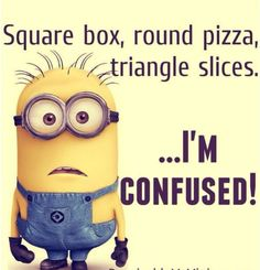 Minions Square box round pizza triangle slices confusion in General Memes - Memes Best Funny Jokes, Best Funny Videos and Best Funny Memes in the web. The All in One funny jokes, videos and picture packages in the website for the first time. Funny Minion Pictures, Funny Minion Memes, Minions Quotes, Funny Jokes, Minion Humor, Minions Images, Minion Photos, Minion Sayings, Funny Images