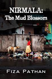 NIRMALA: THE MUD BLOSSOM, by Fiza Pathan, is the heartbreaking story of a young Indian girl who endures numerous hardships, while living under the regime of abusive parents and a poverty-stricken lifestyle.
