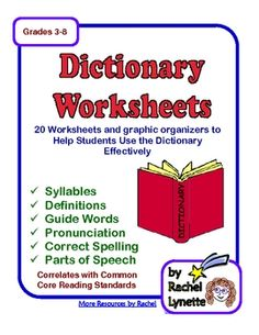 From RACHEL LYNETTE - $  Here are 20 worksheets to help your students learn how to use the dictionary effectively. Some of them focus on specific skills and can stand alone, while others require the use of a dictionary. Worksheets that are used with a dictionary can be used with any English language dictionary. Answer keys included when appropriate.