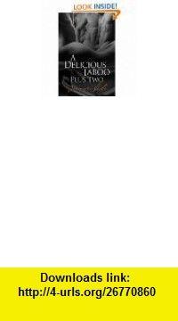 A Delicious Taboo eBook Jennifer Cole ,   ,  , ASIN: B0041OSGHK , tutorials , pdf , ebook , torrent , downloads , rapidshare , filesonic , hotfile , megaupload , fileserve