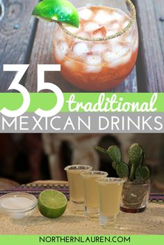All of the best, most traditional Mexican drinks (from tequila to rompope to the divisvie pulque), that you need to try the next time you travel to Mexico.
