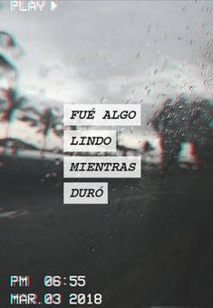 Fué algo lindo mientras duró Frases Tumblr, Sad Quotes, Love Quotes, Ex Amor, Quotes En Espanol, Tumblr Love, Love Phrases, Im Sad, Fake Love