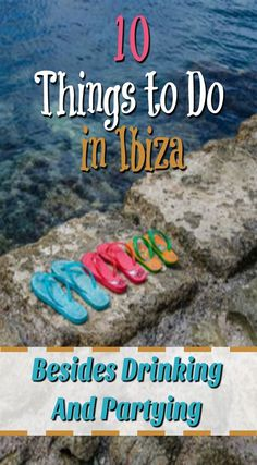 10 Things to Do in Ibiza Besides Drinking and Partying. Did you know there are more things to do in Ibiza besides drinking and partying? Shocking, I know but when visiting the island of Ibiza, off the coast of Spain, most tourists only spend their time hitting the clubs. Click to read more at http://www.divergenttravelers.com/things-to-do-in-ibiza/