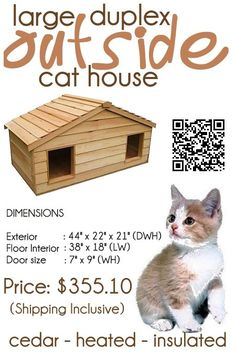 The Large Duplex Outside Cat House, comfortably houses 4 average sized cats, and has been individually hand crafted by talented and experienced craftsmen, from Canadian Northern White Cedar, the wood of choice for long-lasting outdoor use.  The large duplex outdoor cat house has Thermal-Ply insulation, in the floor, walls and ceiling to keep your cats warm in winter  #outdoorcathouse #outsidecathouse #catoutsidehouse #cat #outdoor #outside #house www.catbedandtoy.comwww.catbedandtoy.com