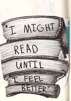 I might read until I feel better.