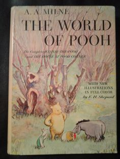 The World of Pooh, by A. A. Milne, illustrations by Ernest H Shepard