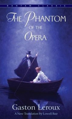 Book Review: The Phantom of the Opera by Gaston Leroux                                                                                                                                                      Más