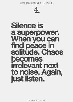 Silence is superpower