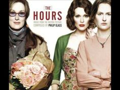 The Hours (Music from the Motion Picture Soundtrack), an album by Philip Glass, Nick Ingman on Spotify Beau Film, Philip Glass, The Hours, Film Score, Music Composers, Film Books, Piano Sheet Music, Great Movies, Classical Music