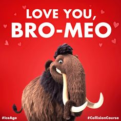 Happy Valentine's Day from #IceAge #CollisionCourse.
