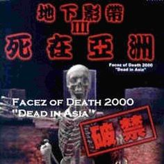 Facez of Death 2000 - Dead in Asia (2016)