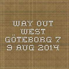 Way Out West - Göteborg 7-9 Aug 2014
