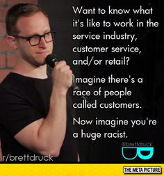 Funny pictures about What It's Like To Work In Retail. Oh, and cool pics about What It's Like To Work In Retail. Also, What It's Like To Work In Retail photos. Work Memes, Work Quotes, Work Humor, Server Memes, Server Humor, Server Quotes, Funny Fails, Funny Jokes, Hilarious