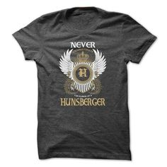 I Love HUNSBERGER Never Underestimate Shirts & Tees