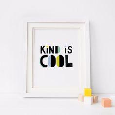 Kind is Cool Nursery Decor - Scandinavian print