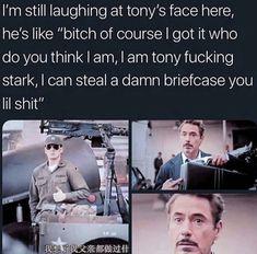"""""""I am Tony Fucking Stark, I am Iron Man. Calm down bitch"""" -TS Avengers Humor, Funny Marvel Memes, Marvel Jokes, Dc Memes, Marvel Dc Comics, Marvel Avengers, Marvel Facts, Image Hilarante, Fandoms"""