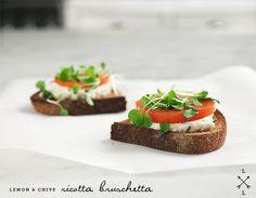 lemon & chive ricotta bruschetta.  make w/ homemade ricotta