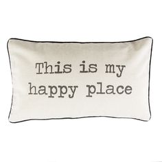 This Is My Happy Place Cushion | Cushions | Sass & Belle
